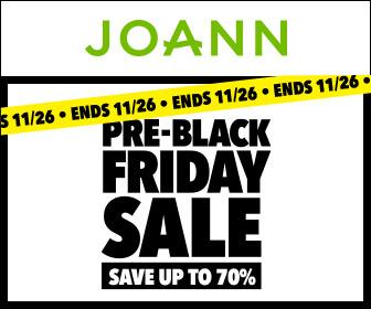 Joann's Pre Black Friday Sales HAPPENING NOW!