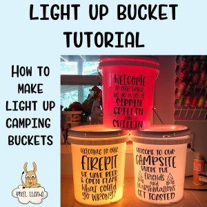 Light Up Bucket Tutorial