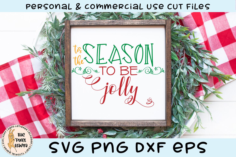 Tis The Season To Be Jolly Svg Cut File Pixel Llama