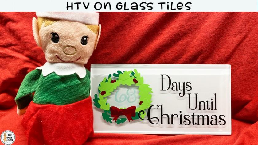 HTV On Glass Tiles