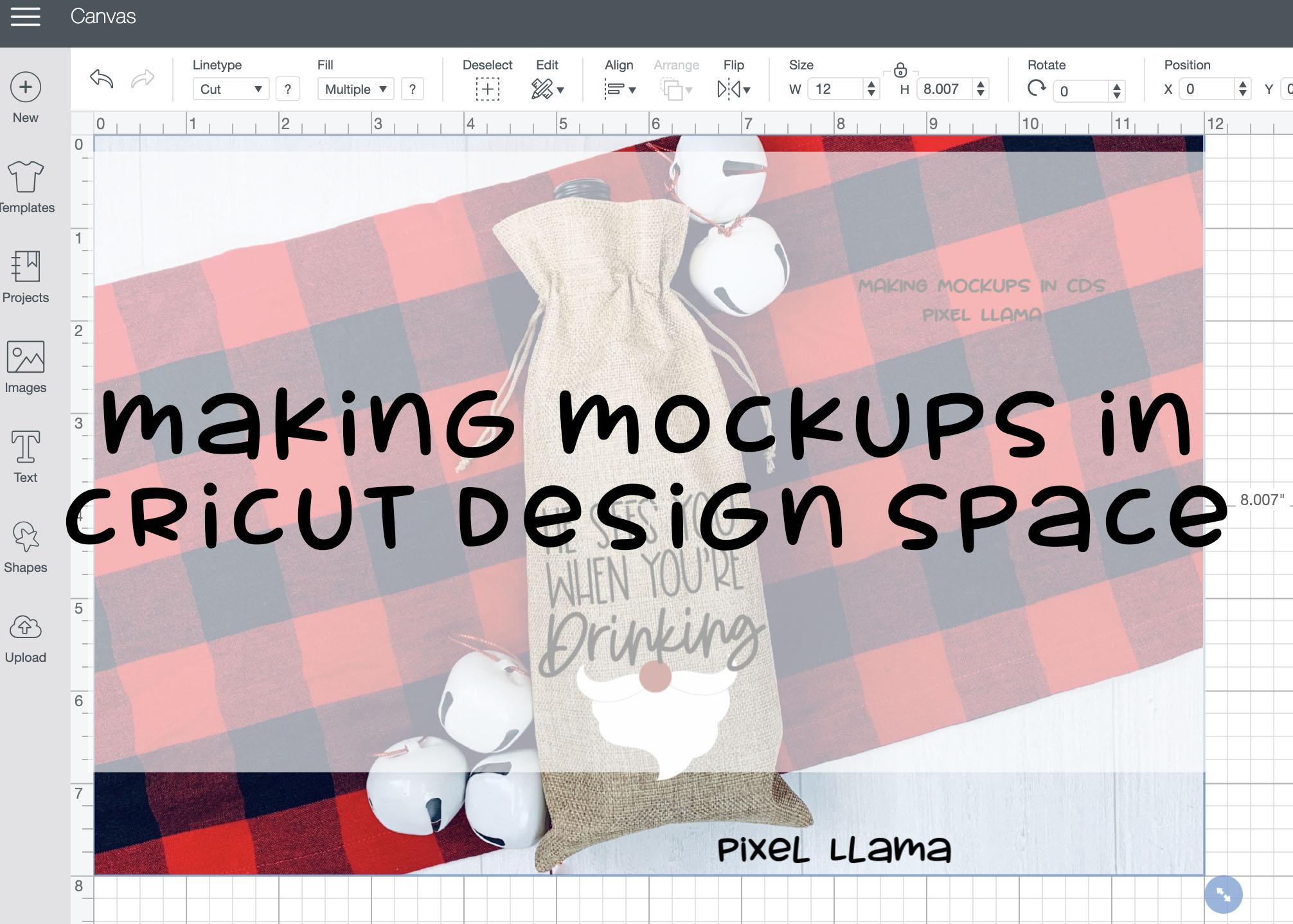 Make It Monday – Mock Ups In Cricut Design Space