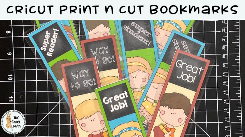 Cricut Print n Cut Bookmarks